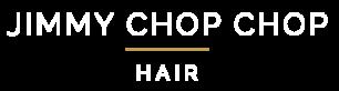 Jimmy Chop Chop Hair